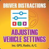 Distracted Drivers Adjusting Settings.pn
