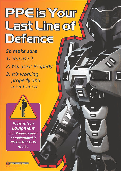 PPE Last Line #3 Safety Posters