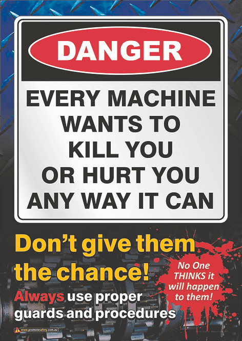 Machines Want to Kill You Safety Posters