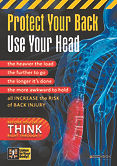 Protect Your Back Use Your Head.jpg
