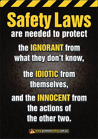 Why Safety Laws Are Needed Safety Sign T