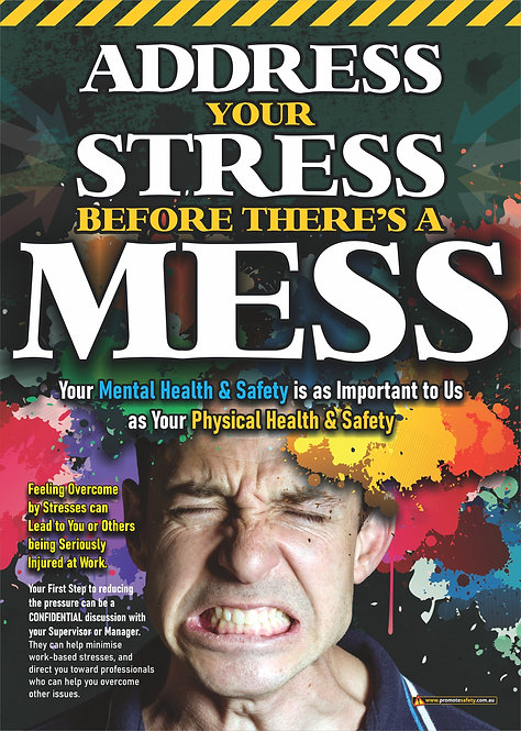 Address the Stress Before There's a Mess Safety Posters