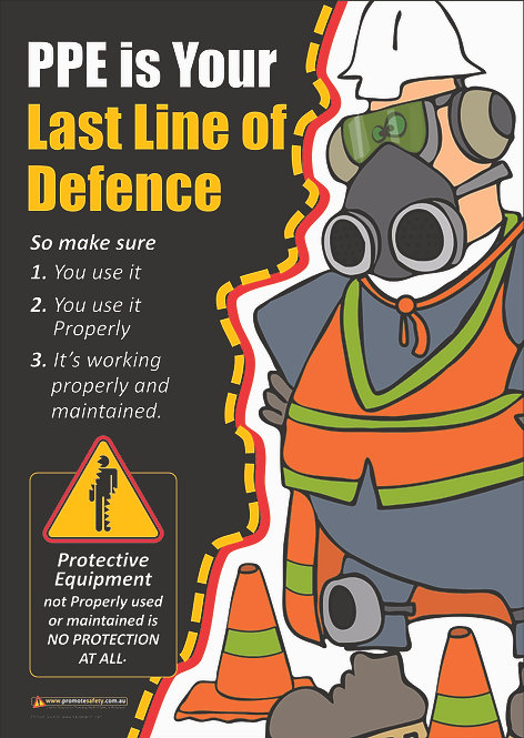 PPE Last Line #1 Safety Posters