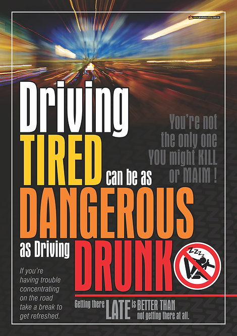 Driving Tired Like Driving Drunk #4 Safety Posters