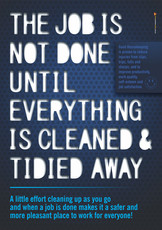 Job is Not Done Until (Blue) Safety Poster