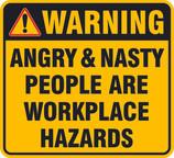 Angry People are Hazards Warning CMYK.jpg