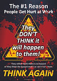 They Dont Think Safety Poster.jpg