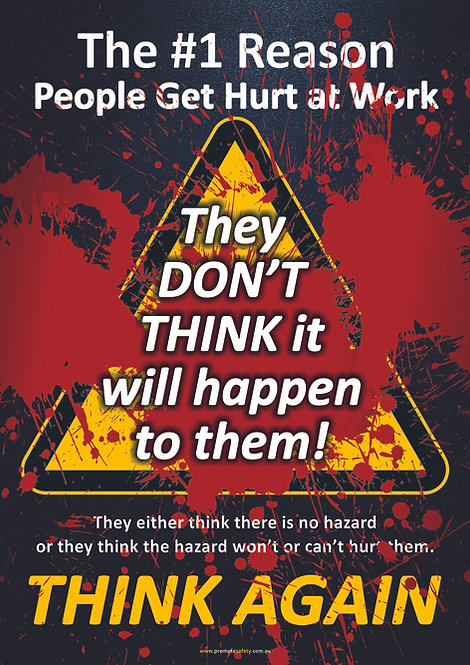 They Don't Think Safety Posters