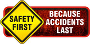 OHS Graphics Safety First Accidents Last