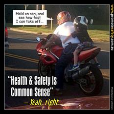 Health & Safety is Common Sense Meme #8.