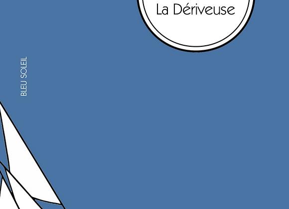 Dorothée Blanck, La Dériveuse (nouvelles)