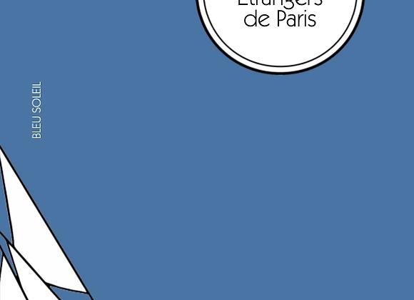 Alexandre Vialatte, Étrangers de Paris (chroniques inédites)