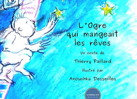 Thierry Paillard, L'Ogre qui mangeait les rêves (conte)