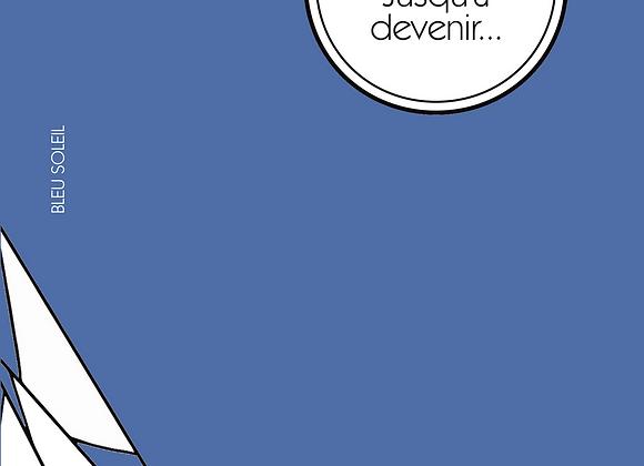 Françoise Liminana, Jusqu'à devenir... (roman)