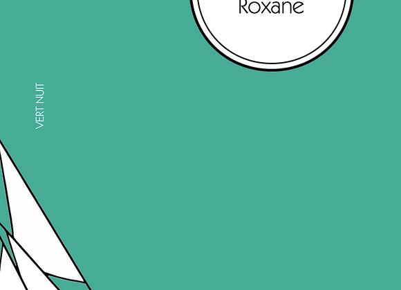 Lionel-Édouard Martin, Roxane