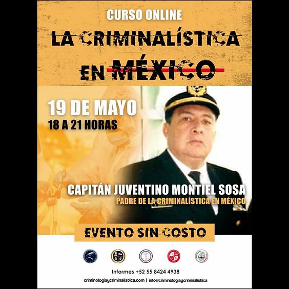 La Criminalística en México