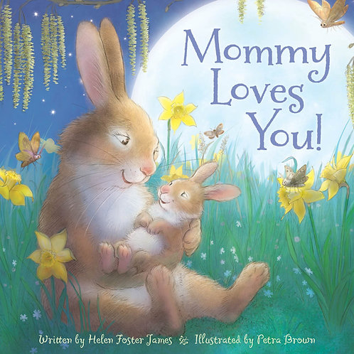 Mommy Loves You Picture Book