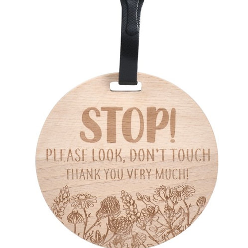 Wooden Stop Please Don't Touch Flower Car Seat Tag