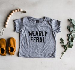 Nearly Feral T-Shirt