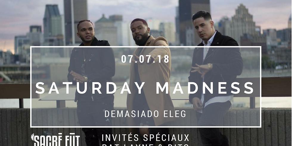Saturday Madness