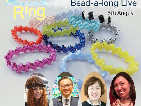 【ピースリングプロジェクト Bead-a-long LIVE】開催