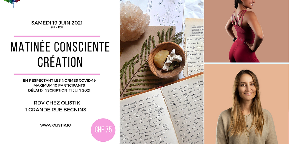 "Matinée en Conscience ""CREATION"""