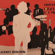 Audrey Bernstein - Alright. Okay. You Win.