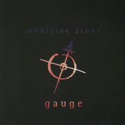 Mecine Stone - Guage