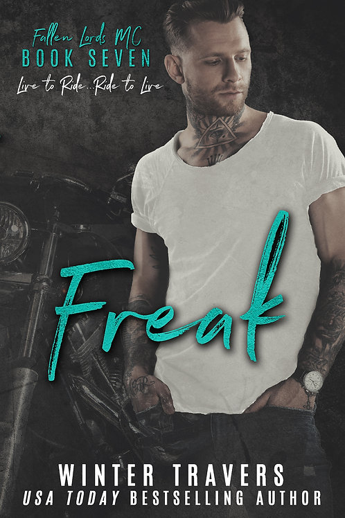 Freak, Fallen Lords MC book 7