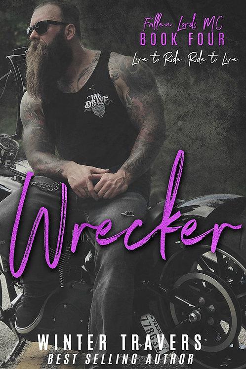 Wrecker, Fallen Lords MC book 4