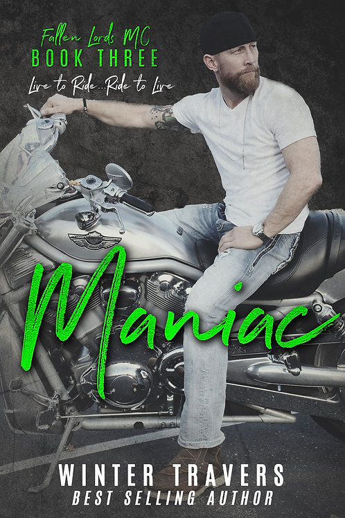 Maniac, Fallen Lords MC book 3