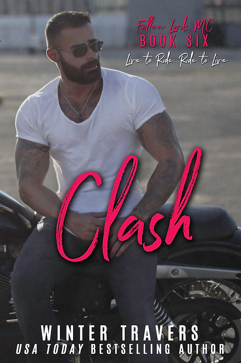 Clash, Fallen Lords MC book 6