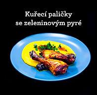 kuřecí paličky se zeleninovým pyré recep