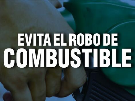 EVITA EL ROBO DE COMBUSTIBLE
