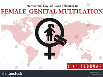 ZERO TOLERANCE FOR FEMALE GENITAL MUTILATION (FGM)