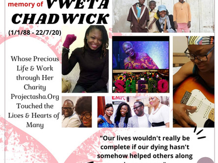 Remembering Vweta Chadwick - One Year On