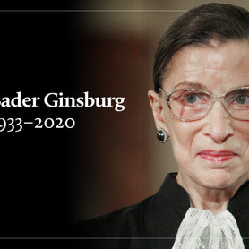 Ruth Bader Ginsburg; The passing of a Legend.