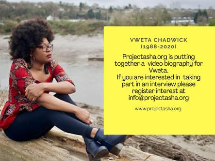 In Loving Memory Of Our Beloved Vweta Chadwick