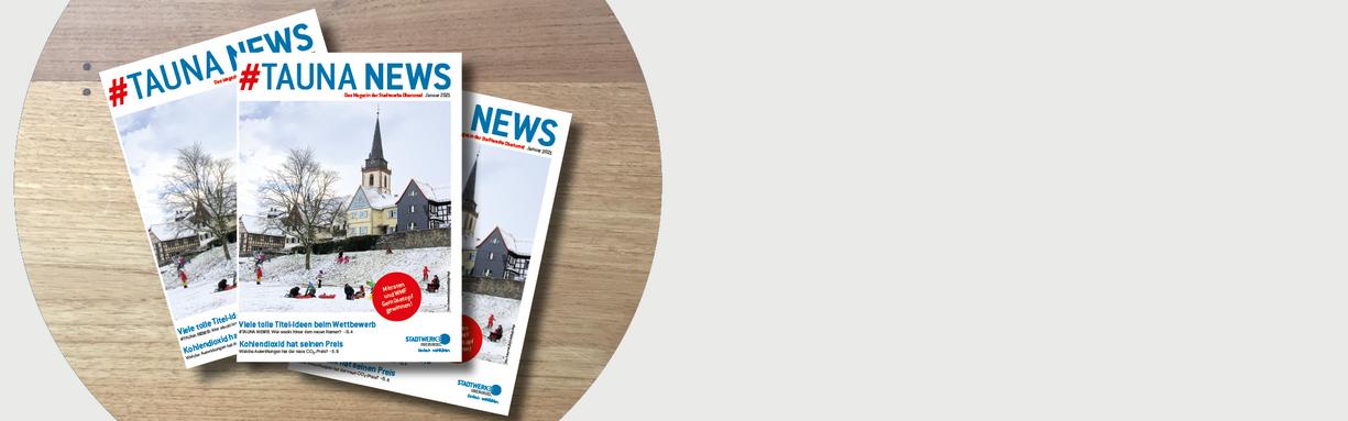 Stadtwerke Oberursel mit neuem Magazin #TAUNA NEWS