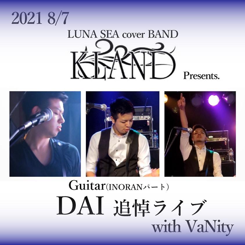 KLANDギター DAI 追悼ライブ