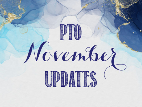 Important PTO Updates in November!