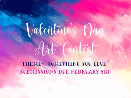 "💕Franklin's Valentine's Day Art Contest! 💕 Theme is ""Something You Love"""