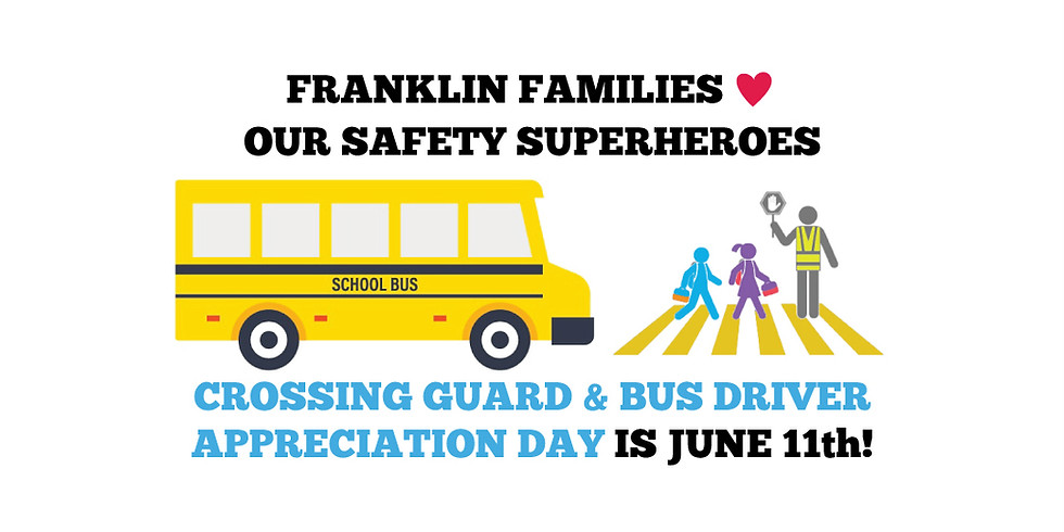 Crossing Guard & Bus Driver Appreciation Day!