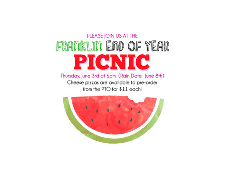 Order a Large Cheese Pizza ($11) for our End of Year Picnic