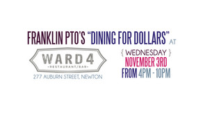 Dining for Dollars Fundraiser with Ward 4 Restaurant - PTO gets 15% of sales!