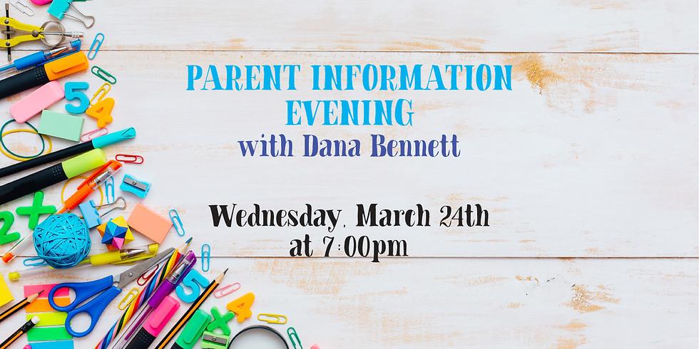 Parent Information Evening with Dana Bennett