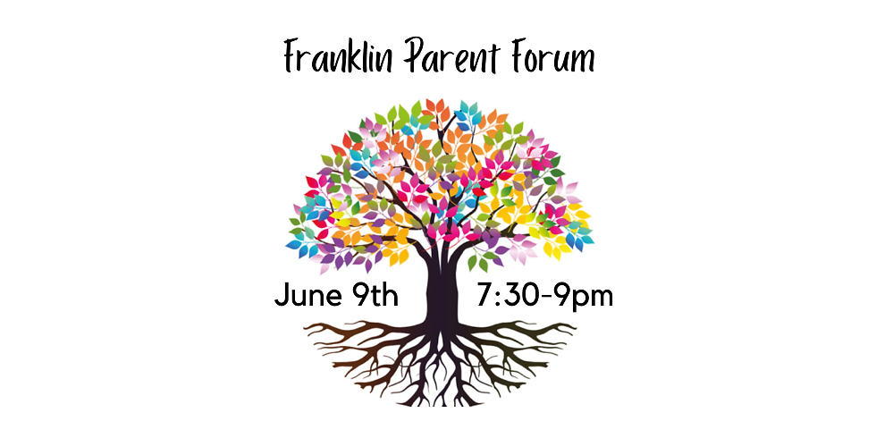Franklin Parent Forum - Healing and Dealing Rooted in Historical Racial Trauma and Restorative Approach