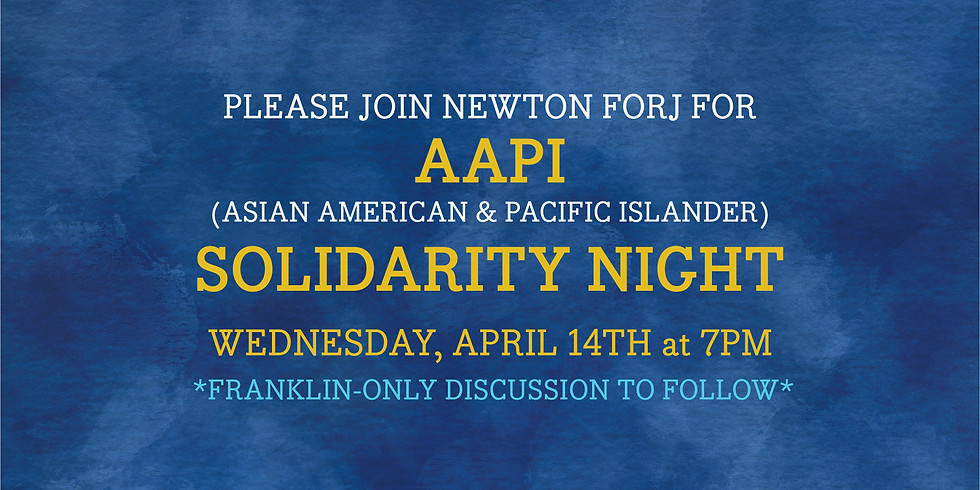 FORJ AAPI (Asian American & Pacific Islander) Solidarity Night