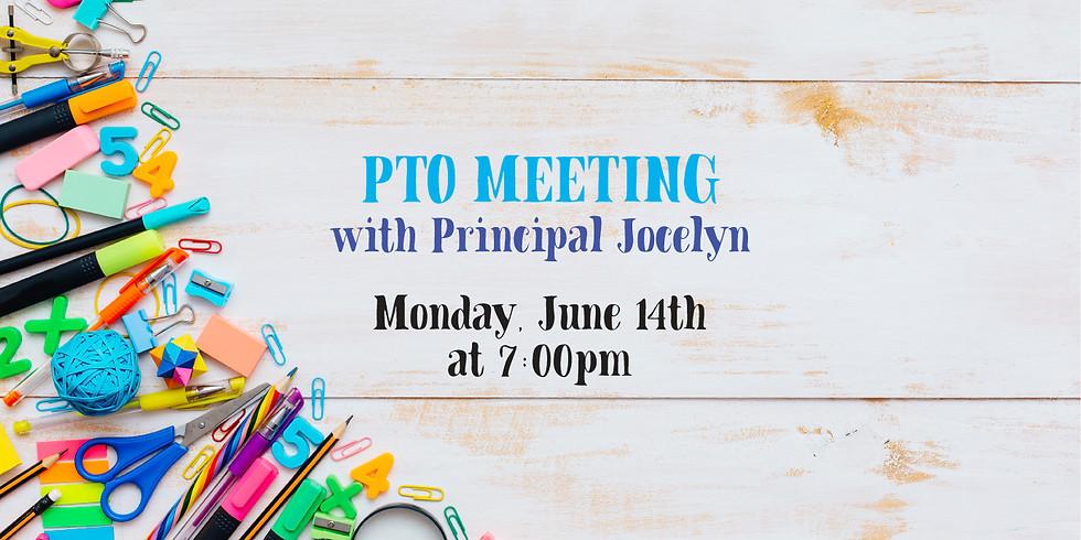PTO Meeting with Principal Jocelyn