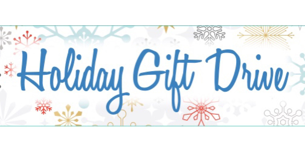 Holiday Gift Drive - from November 12 to December 15